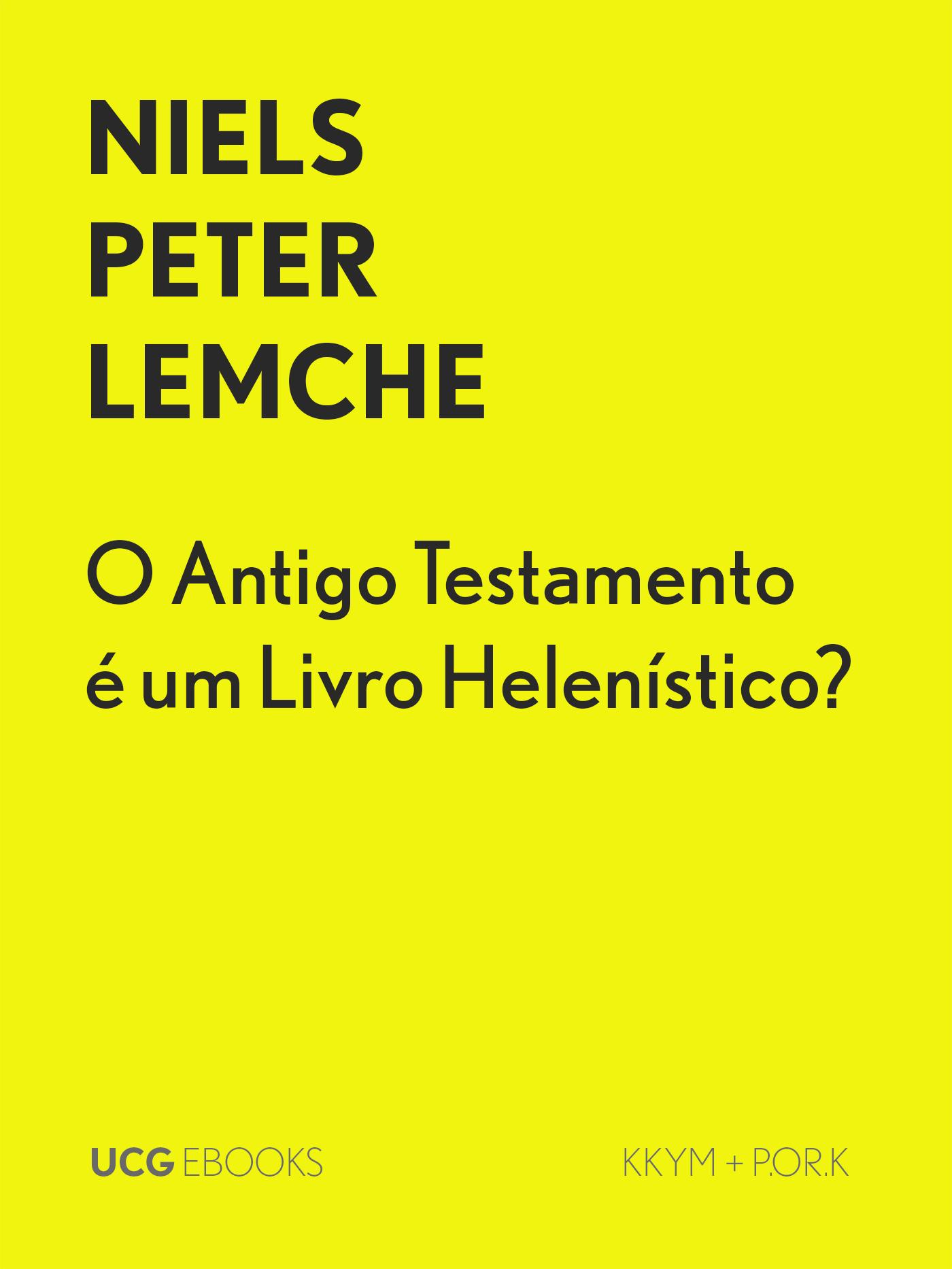 O Antigo Testamento é um Livro Helenístico?