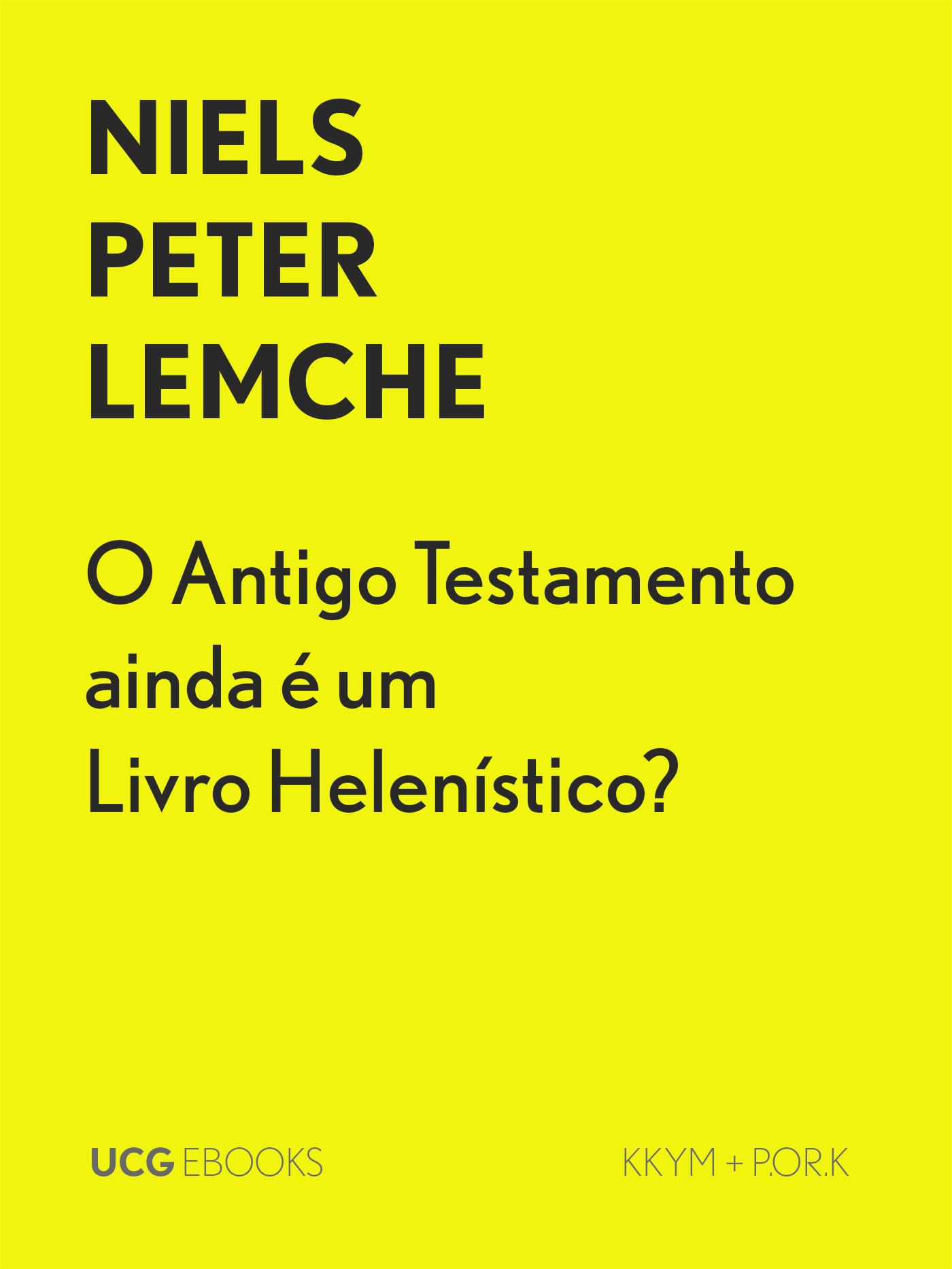 O Antigo Testamento ainda é um Livro Helenístico?