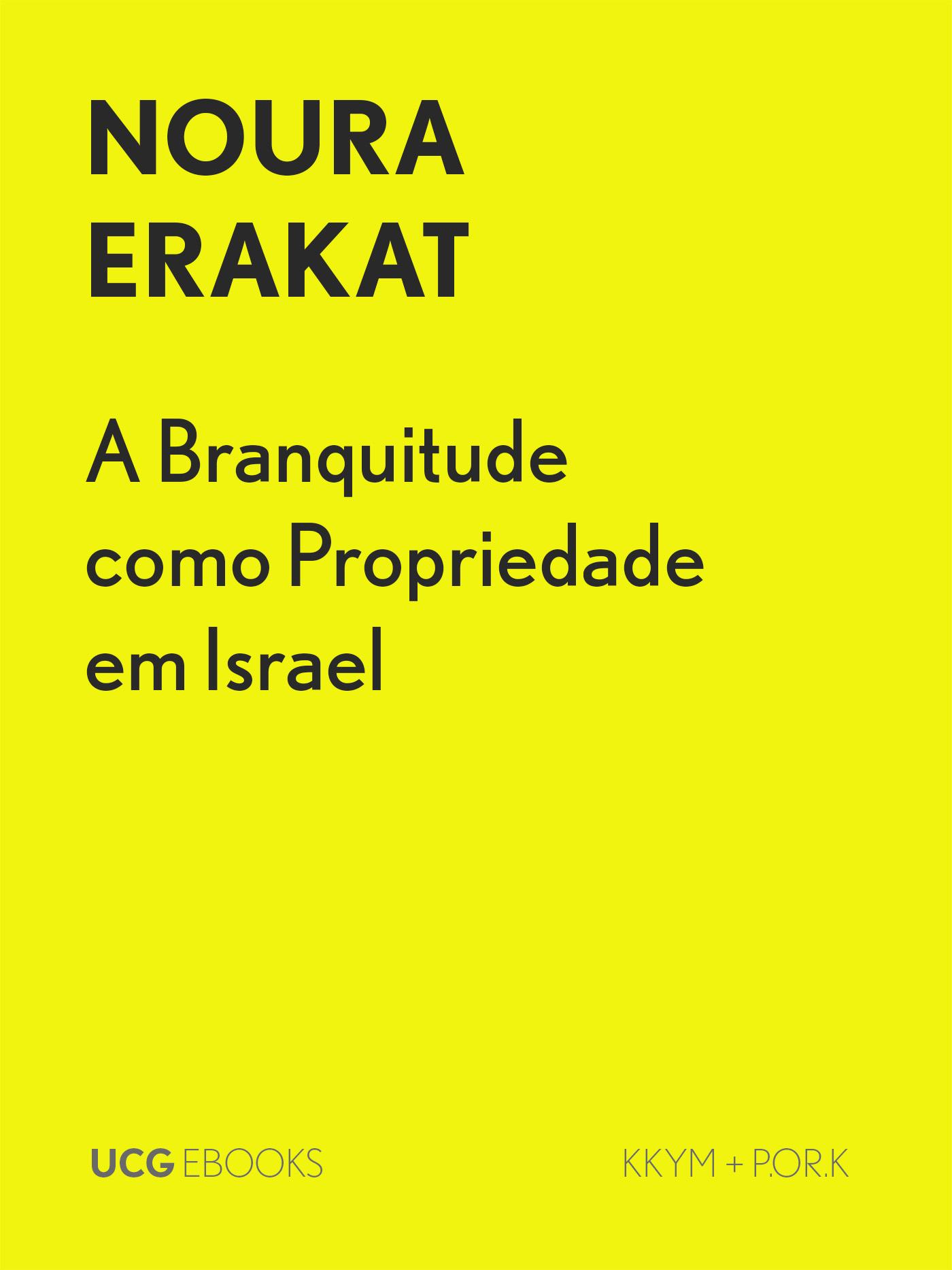A Branquitude como Propriedade em Israel