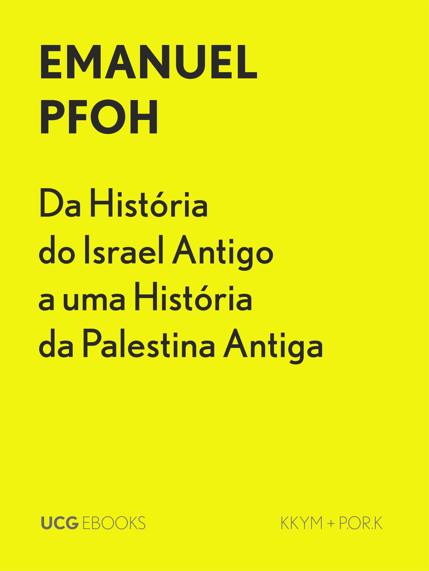 Da História do Israel Antigo a uma História da Palestina Antiga